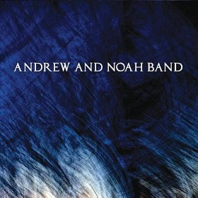 Noah Band on Andrew And Noah Band     Andrew And Noah Band